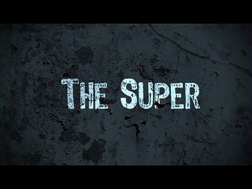 """""""The Super"""""""