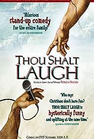 Thou Shalt Laugh (2006)