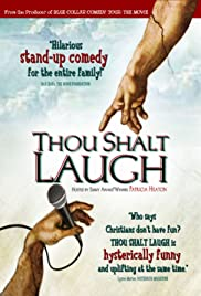 Thou Shalt Laugh (2006) Poster - Movie Forum, Cast, Reviews