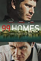 99 Homes (2014) Poster