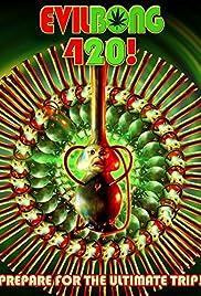 Evil Bong 420 Poster