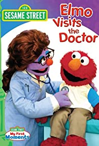 Primary photo for Elmo Visits the Doctor