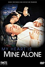 My Heart Is Mine Alone Poster