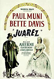 Juarez (1939) Poster - Movie Forum, Cast, Reviews