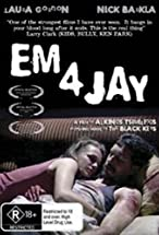 Primary image for Em 4 Jay