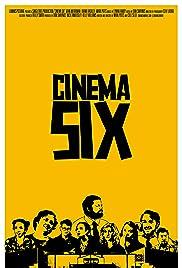 Cinema Six Poster