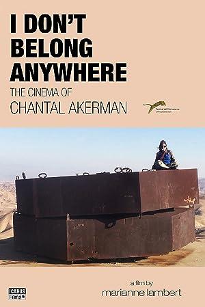 I Don't Belong Anywhere: Le cinéma de Chantal Akerman