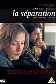 Daniel Auteuil, Isabelle Huppert, and Dan Franck in La séparation (1994)