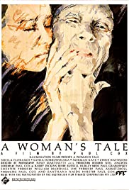 A Woman's Tale (1991) Poster - Movie Forum, Cast, Reviews