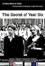 The Secret of Year Six