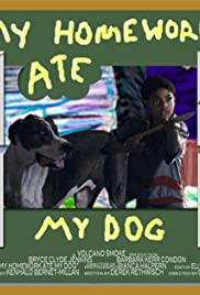 My Homework Ate My Dog Poster