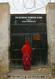 No Burqas Behind Bars (2012)
