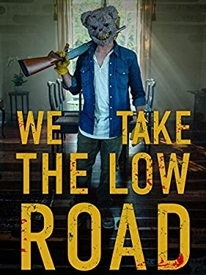 Where to stream We Take the Low Road