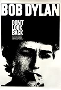 Primary photo for Bob Dylan: Dont Look Back