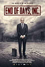 End of Days, Inc. (2015) Poster - Movie Forum, Cast, Reviews