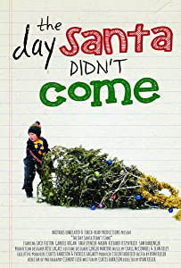 English movie for free download The Day Santa Didn't Come Canada [Full]