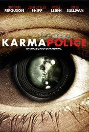 Karma Police(2008) Poster - Movie Forum, Cast, Reviews