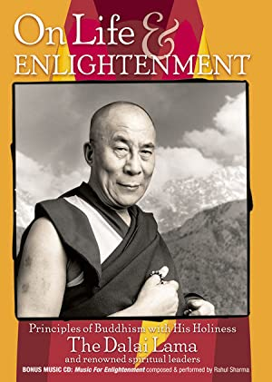 Documentary On Life and Enlightenment: Principles of Buddhism with His Holiness the Dalai Lama Movie