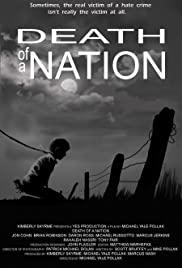 Death of a Nation(2010) Poster - Movie Forum, Cast, Reviews