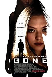 Gone (2012) Poster - Movie Forum, Cast, Reviews
