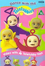 Teletubbies: Dance with the Teletubbies(1998) Poster - Movie Forum, Cast, Reviews