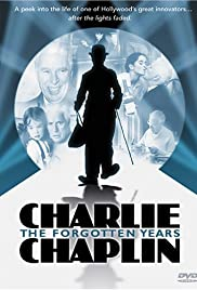 Charlie Chaplin: The Forgotten Years Poster