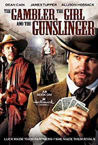 Primary photo for The Gambler, the Girl and the Gunslinger