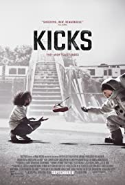 Kicks (2016) Poster - Movie Forum, Cast, Reviews