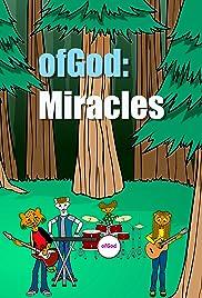 OfGod: Miracles Poster