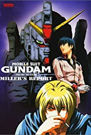 Mobile Suit Gundam: The 08th MS Team - Miller's Report (1998) Kidô senshi Gandamu: Dai 08 MS shôtai - Mirâzu ripôto 720p