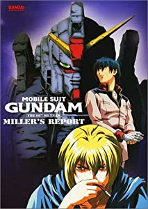 Mobile Suit Gundam: The 08th MS Team - Miller's Report
