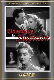 Doorway to Suspicion Poster