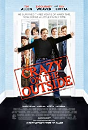 Crazy on the Outside (2010) Poster - Movie Forum, Cast, Reviews