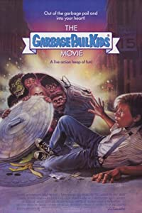 Movies downloads hd The Garbage Pail Kids Movie [mp4]