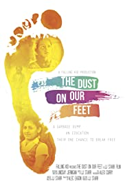 The Dust on Our Feet Poster