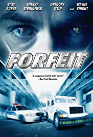 Forfeit (2007) Poster - Movie Forum, Cast, Reviews