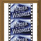Murder at the Windmill (1949)