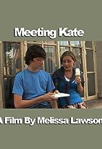 Meeting Kate