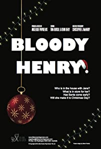Best free downloading movies sites Bloody Henry [720x1280]
