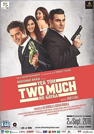 Yea Toh Two Much Ho Gayaa movie, song and  lyrics