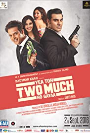Yea Toh Two Much Ho Gayaa (2016) Full Movie thumbnail