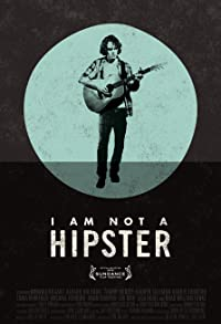 Primary photo for I Am Not a Hipster