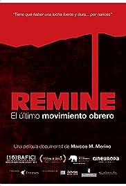 Remine: el último movimiento obrero Poster