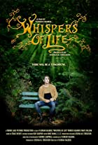 Whispers of Life