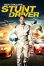 Ben Collins Stunt Driver (2015) Poster