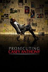 Primary photo for Prosecuting Casey Anthony