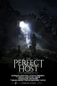 Watch now you can see me full movie The Perfect Host: A Southern Gothic Tale by Logan Cross [1280p]