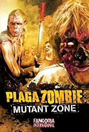 Plaga zombie: Zona mutante Poster