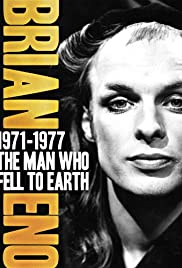 Brian Eno: 1971-1977 - The Man Who Fell to Earth Poster
