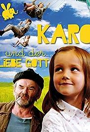 Karo und der liebe Gott Poster